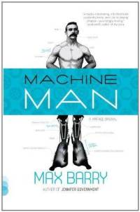 machine-man-max-barry-paperback-cover-art